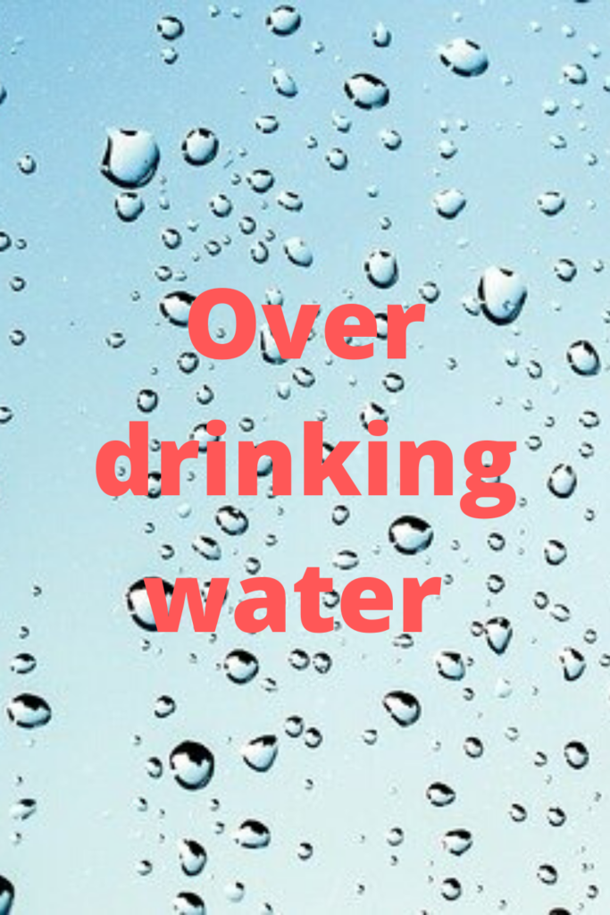 Over drinking water