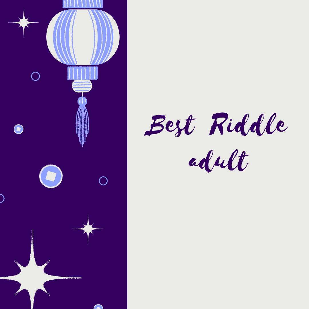Best Riddle adult