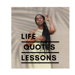 Life Lessons Quotes
