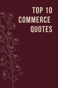 Top 10 Commerce Quotes