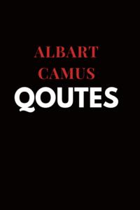 Albart Camus quote